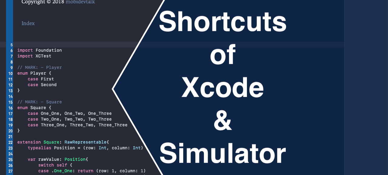 Xcode Shortcuts the iOS Cheat Sheet | mobidevtalk, one step